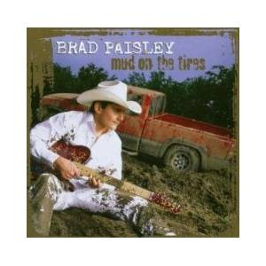 Cover - Brad Paisley: Mud On The Tires