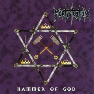 Mortification: Hammer Of God - Cover