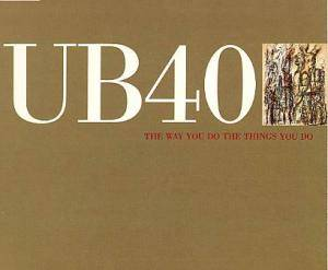 UB40: Way You Do The Things You Do, The - Cover
