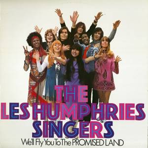 Cover - Les Humphries Singers, The: We'll Fly You To The Promised Land