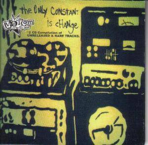 Only Constant Is Change: Unreleased And Rare, The - Cover