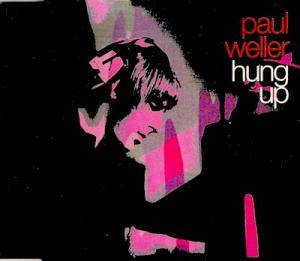 Paul Weller: Hung Up - Cover