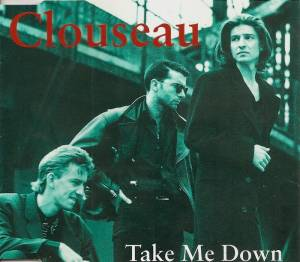 Clouseau: Take Me Down - Cover