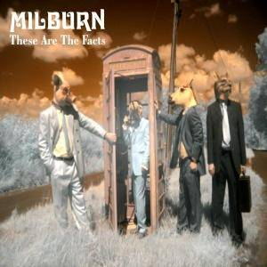 Cover - Milburn: These Are The Facts
