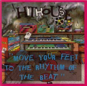 Hithouse: Move Your Feet To The Rhythm Of The Beat - Cover