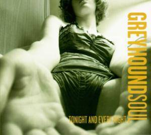Greyhound Soul: Tonight And Every Night - Cover