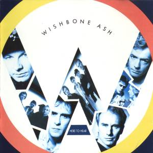Wishbone Ash: Here To Hear - Cover