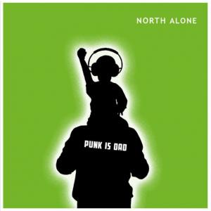 North Alone: Punk Is Dad - Cover