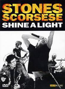 The Rolling Stones: Stones Scorsese - Shine A Light - Cover