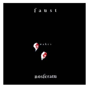 Cover - Faust: Faust Wakes Nosferatu
