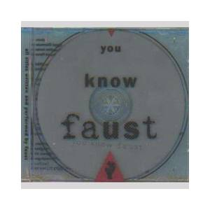 Cover - Faust: You Know Faust