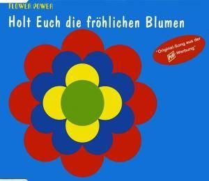 flower power holt euch die fr hlichen blumen single cd 1996. Black Bedroom Furniture Sets. Home Design Ideas