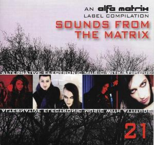 Alfa Matrix - Sounds From The Matrix 21 - Cover