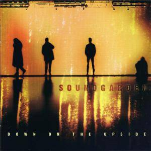 Soundgarden: Down On The Upside (CD) - Bild 1