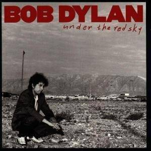 Bob Dylan: Under The Red Sky (CD) - Bild 1