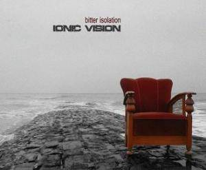 Cover - Ionic Vision: Bitter Isolation