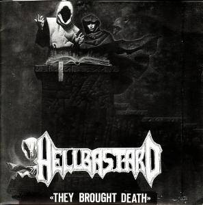 Hellbastard: They Brought Death - Cover