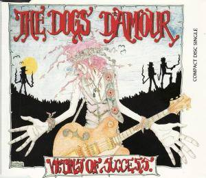 The Dogs D'Amour: Victims Of Success - Cover