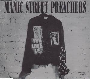 Manic Street Preachers: You Love Us - Cover