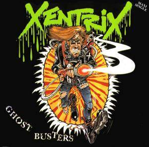 Xentrix: Ghost Busters - Cover