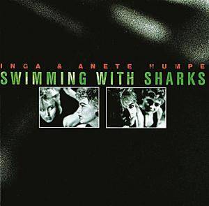 Inga & Anete Humpe: Swimming With Sharks - Cover