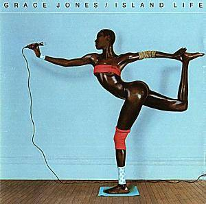 Grace Jones: Island Life - Cover