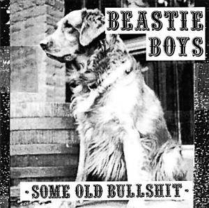 Beastie Boys: Some Old Bullshit (CD) - Bild 1