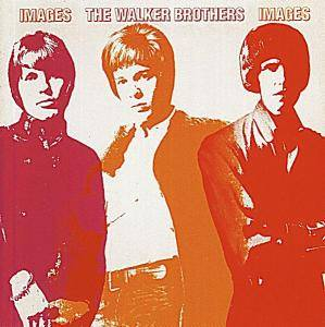 Cover - Walker Brothers, The: Images