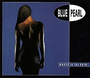 Cover - Blue Pearl: Naked In The Rain