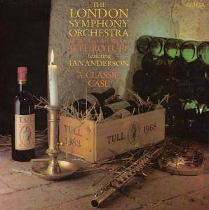 London Symphony Orchestra: Classic Case - The London Symphony Orchestra Plays The Music Of Jethro Tull, A - Cover