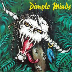 Cover - Dimple Minds: Maximum Debilum
