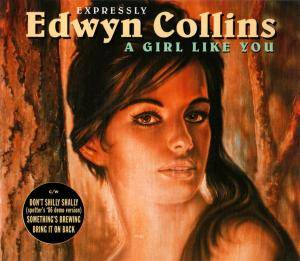 Edwyn Collins: Girl Like You, A - Cover