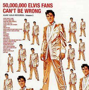 Elvis Presley: 50,000,000 Elvis Fans Can't Be Wrong - Elvis' Gold Records - Volume 2 - Cover