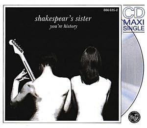 Shakespear's Sister: You're History - Cover