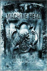 Machine Head: Elegies (DVD) - Bild 1