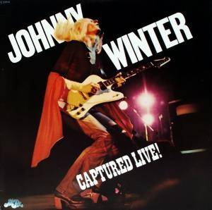 Johnny Winter: Captured Live! - Cover