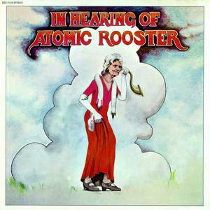 Cover - Atomic Rooster: In Hearing Of Atomic Rooster