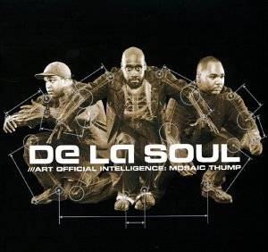 Cover - De La Soul: Art Official Intelligence: Mosaic Thump