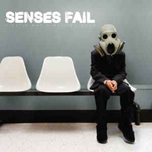 Cover - Senses Fail: Life Is Not A Waiting Room