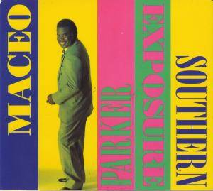 Cover - Maceo Parker: Southern Exposure