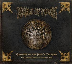Cradle Of Filth: Godspeed On The Devil's Thunder: The Life And Crimes Of Gilles De Rais (2-CD) - Bild 1