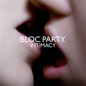 Bloc Party: Intimacy - Cover