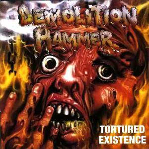 Demolition Hammer: Tortured Existence (CD) - Bild 1