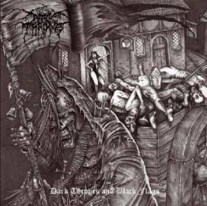 Darkthrone: Dark Thrones And Black Flags (CD) - Bild 1