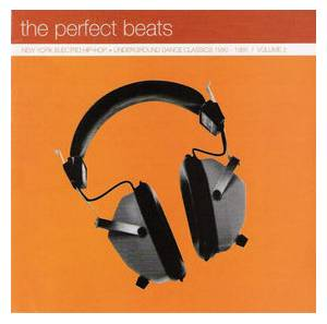 Cover - Slack: Perfect Beats: New York Electro Hip-Hop + Underground Dance Classics 1980-1985 Vol. 2, The