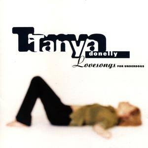 Cover - Tanya Donelly: Lovesongs For Underdogs