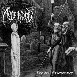 Cover - Ascended: Art Of Necromancy, The