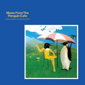 Penguin Cafe Orchestra: Music From The Penguin Cafe - Cover