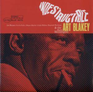 Art Blakey & The Jazz Messengers: Indestructible - Cover