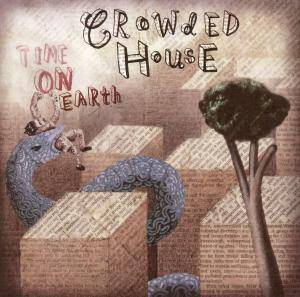 Crowded House: Time On Earth - Cover